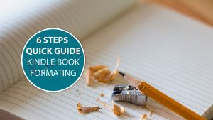How-To-Format-Your-E-Book-For-Kindle-Publishing