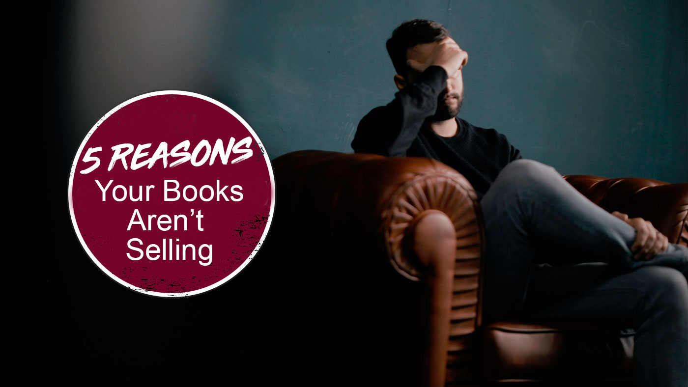 5-reasons-your-kindle-books-aren't-selling
